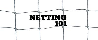 netting 101